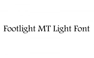 Read more about the article Footlight MT Light Font Free Download